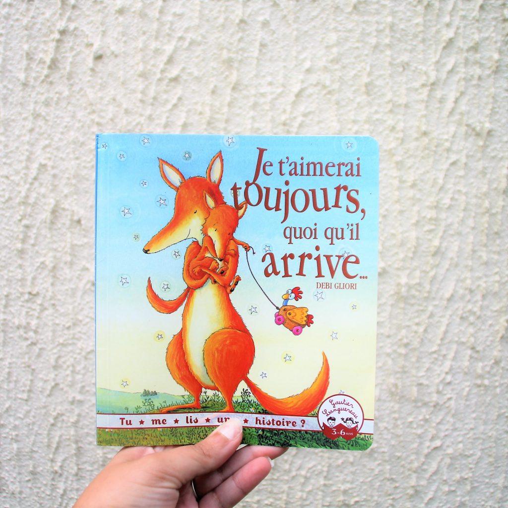 Livre enfants je t'aimerai toujours quoi qu'il arrive