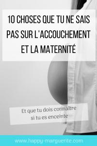 10 choses qu'on ne sait pas sur la grossesse et l'accouchement